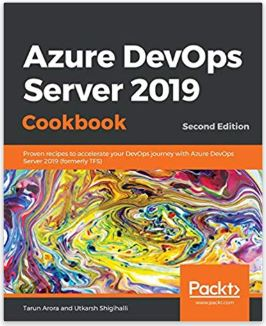 AzureDevOps Server 2019 Cookbook