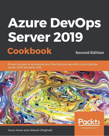Azure DevOps Server 2019 Cookbook